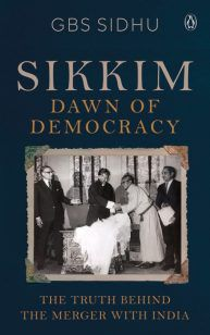 Sikkim – Dawn of Democracy
