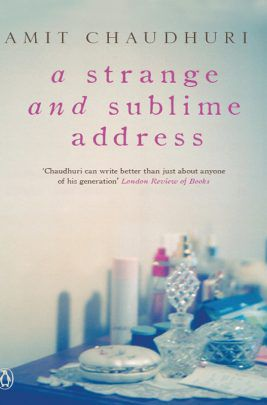 Image result for A strange and Sublime Address (Amit Chaudhuri) - 1991