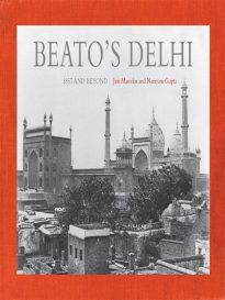 Beato's Delhi