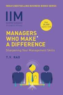IIMA – Managers Who Make A Difference