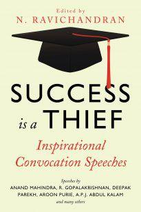 Success is a Thief