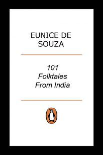 One Hundred & One Folktales From India