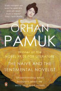 The Naive and the Sentimental Novelist (PB)