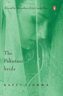 the pakistani bride sidhwa bapsi