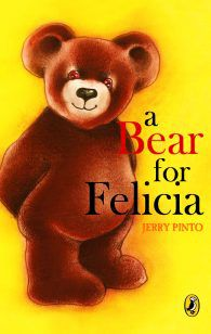 A bear for Felicia