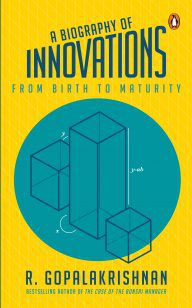The Biography of Innovation