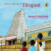 Amma, Take Me to Tirupati