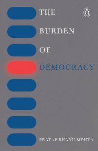 The Burden of Democracy