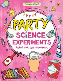 Party Science Experiments (Fun with Science)