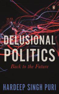 Delusional Politics