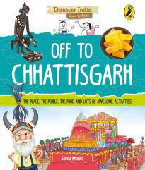 Off to Chhattisgarh (Discover India)