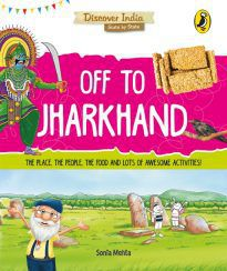 Off to Jharkhand (Discover India)