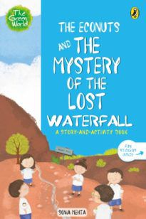 The Econuts and the Mystery of the Lost Waterfall (The Green World)
