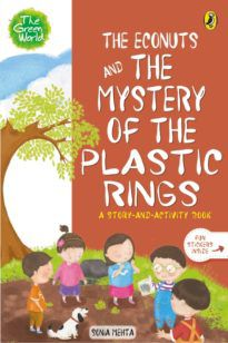 The Econuts and the Mystery of the Plastic Rings (The Green World)