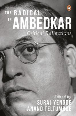 The Radical in Ambedkar - Penguin India