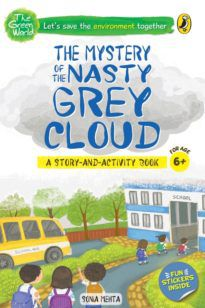 The Econuts and the Mystery of the Nasty Grey Cloud (The Green World)