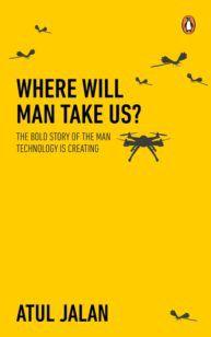 Where Will Man Take Us?