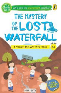 The Mystery of the Lost Waterfall (The Green World)