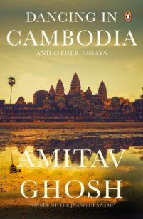 Dancing In Cambodia And Other Essays