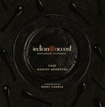 The Indian Accent Restaurant Cookbook