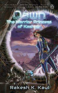 Dawn: The Warrior Princess of Kashmir