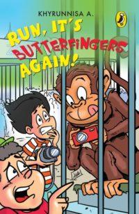 Run, It's Butterfingers Again!